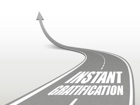 Instant Gratification?